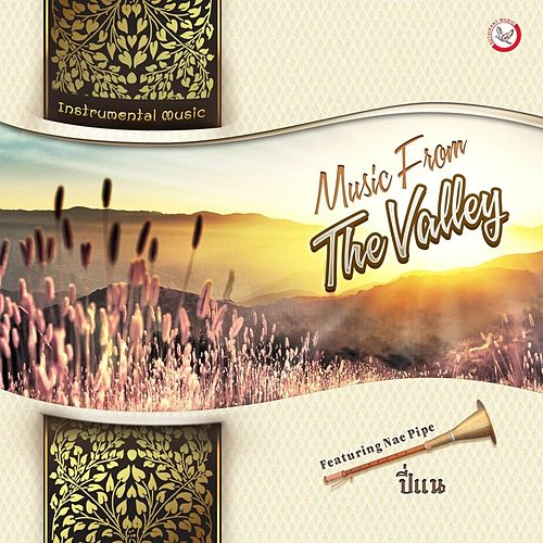 Music from the Valley by Suthikant Music