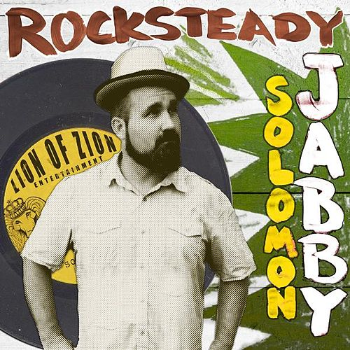 Rocksteady by Solomon Jabby