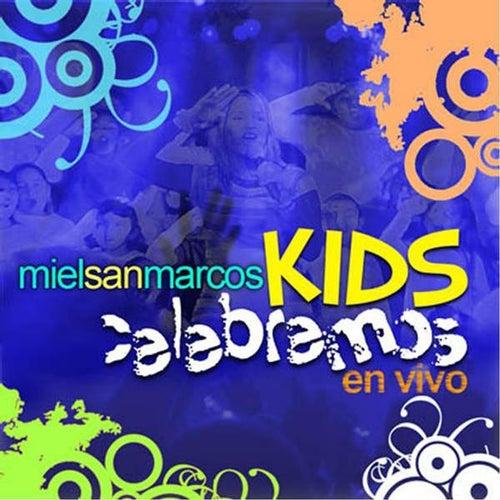 Celebremos - Miel San Marcos Kids by Miel San Marcos