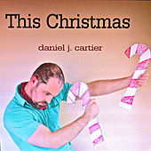 This Christmas by Daniel J Cartier