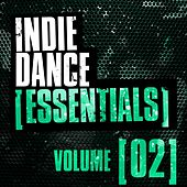 Indie Dance Essentials Vol. 2 - EP by Various Artists