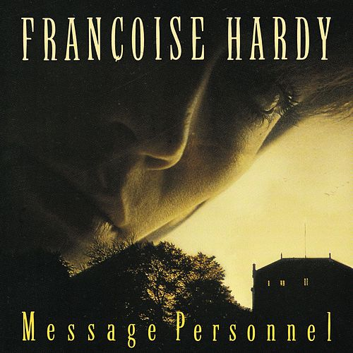 Message Personnel by Francoise Hardy
