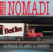 Le Strade , Gli Amici , Il Concerto by Nomadi