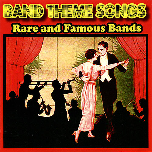 Band Theme Songs (Rare and Famous Bands) by Various Artists