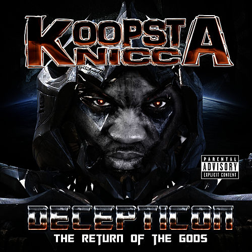 Decepticon: The Return of the Gods Mixtape by Koopsta Knicca