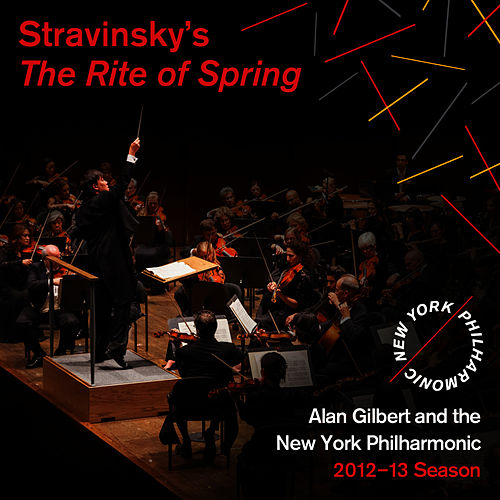 Stravinsky: The Rite of Spring by New York Philharmonic