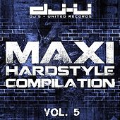 Maxi Hardstyle Compilation Vol. 5 by Various Artists