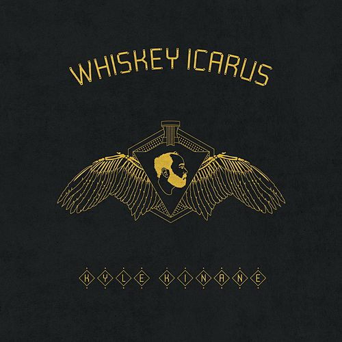 Whiskey Icarus by Kyle Kinane