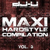 Maxi Hardstyle Compilation Vol. 3 by Various Artists