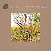 National Parks Project by Various Artists