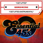 I Get Lifted (Digital 45) by George McCrae