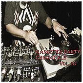 Gangster Party Chronicals Vol. 18 by Various Artists