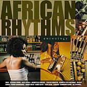 African Rhythms Anthology by Various Artists
