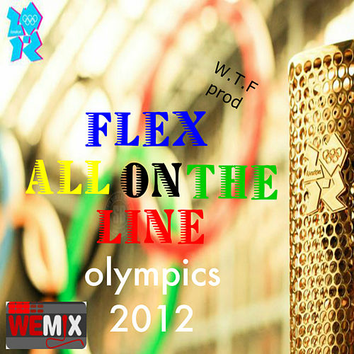 All on the line by Flex