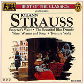 Best Of Classics: Johann Strauss by Johann Strauss, Jr.