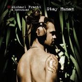 Stay Human by Michael Franti