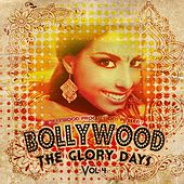 Bollywood Productions Present - The Glory Days, Vol. 4 by Various Artists