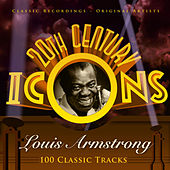 20th Century Icons - Louis Armstrong (100 Classic Tracks) von Various Artists