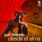 Tango Classics 237: Desde el Alma by Juan D'Arienzo