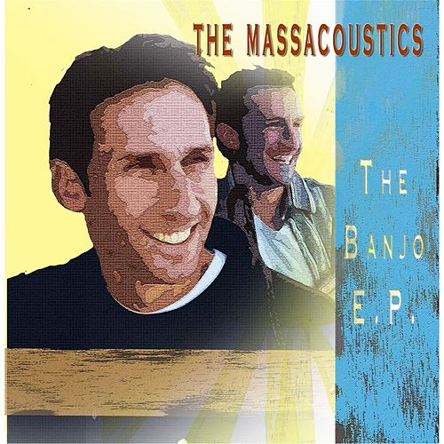 The Banjo E.P. by The Massacoustics