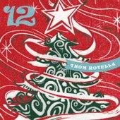 12 by Thom Rotella