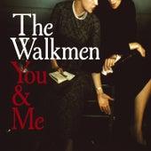 You & Me von The Walkmen