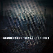 Furnace Re:Dux by Download