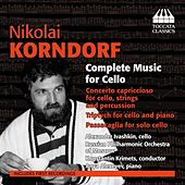Korndorf: Complete Music for Cello by Alexander Ivashkin