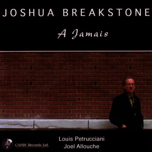 A Jamais by Joshua Breakstone