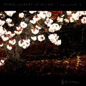 Sacred Journey Of Ku-Kai Vol. 2 by Kitaro