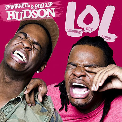 'LOL' Laughing Out Loud by Emmanuel & Philip Hudson
