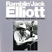 Hard Travelin' by Ramblin' Jack Elliott