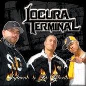 Infierno A La Gloria by Locura Terminal