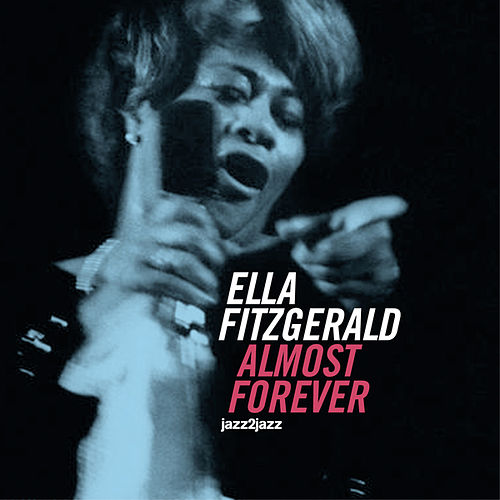 Almost Forever (Christmas Version) by Ella Fitzgerald