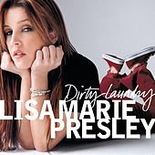 Dirty Laundry by Lisa Marie Presley