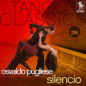 Tango Classics 216: Silencio by Various Artists