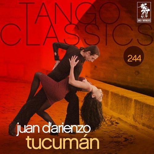 Tango Classics 244: Tucuman by Juan D'Arienzo