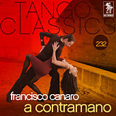 Tango Classics 232: A Contramano by Various Artists