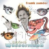 Typisch Wassermann by Frank Zander