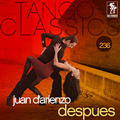 Tango Classics 236: Despues by Various Artists