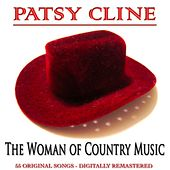 The Woman of Country Music (55 Original Songs Digitally Remastered) von Patsy Cline