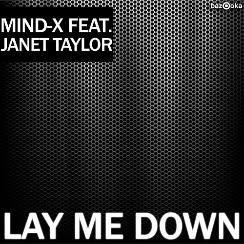 Lay Me Down by Mind X