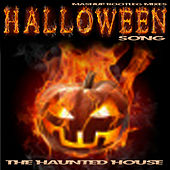 Halloween Song (Mashup Bootleg Mixes) by Haunted House