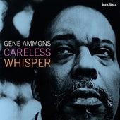 Careless Whisper (Extended) by Gene Ammons