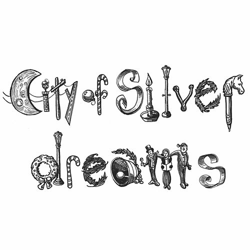 City of Silver Dreams by Ellis Paul