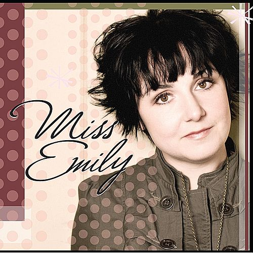 Miss Emily by Miss Emily