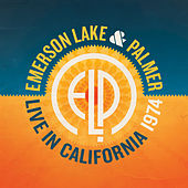 Live in California 1974 by Emerson, Lake & Palmer