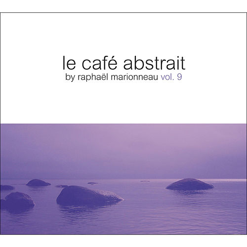 Le café abstrait by Raphaël Marionneau (Deluxe Edition) by Various Artists