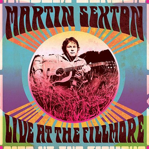 Live At the Fillmore by Martin Sexton