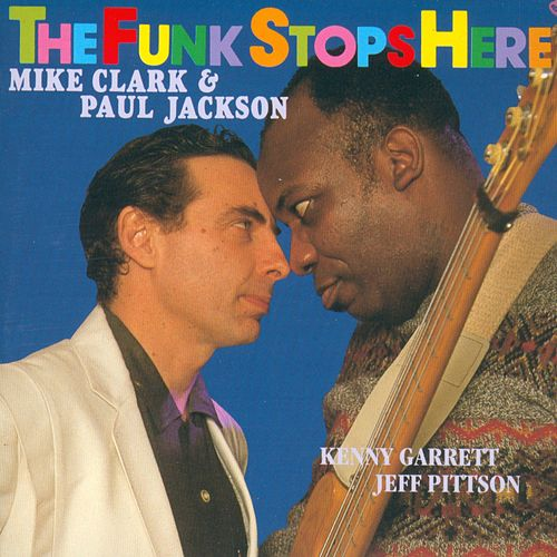The Funk Stops Here by Mike Clark